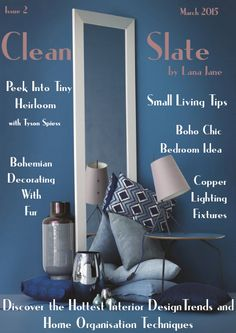 Clean Slate Issue #2 #InteriorDesign Ideas and home decorating on a budget!