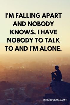 alone * alone _ alone picture ideas _ alone boy dp for whatsapp _ alone picture ideas girl _ alone picture ideas boys _ alone dpz _ alone picture ideas cartoon _ alone tattoo Walking Alone Quotes, Im Alone Quotes, Feeling Alone Quotes, Feeling Broken Quotes, Deep Thought Quotes, Quotes Deep Feelings, Hurt Quotes, Reality Quotes, Mood Quotes