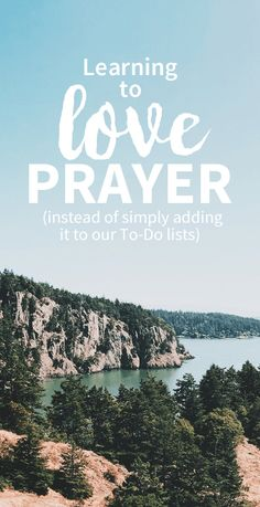 I've needed this real-life technique to learn to love daily prayers!