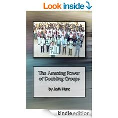 The Amazing Power of Doubling Groups - Kindle edition by Josh Hunt. Religion & Spirituality Kindle eBooks @ Amazon.com. Note Taking, Small Groups, Sunday School, Kindle, Religion, Ebooks, Spirituality, Amazon, Taking Notes