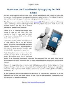 Overcome the time barrier by applying for sms loans