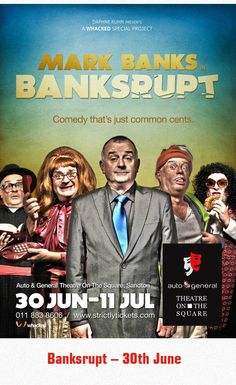 Banksrupt - Mark Banks - 30 June-11 July 2015 www,whacked.co.za