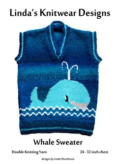 Childs sweater with Whale motif - sizes - 26 - 28 - 30 - inch chest V neck with or without set in sleeves Required: mm & 4 mm needles; double knitting yarn Tension: 22 stitches x 30 rows = 4 inches using needles and stocking stitch Motif size: inches Addi Knitting Needles, Knitting For Kids, Double Knitting, Knitting Yarn, Hand Knitting, Animal Knitting Patterns, Fair Isle Knitting Patterns, Sweater Knitting Patterns, Animal Sweater