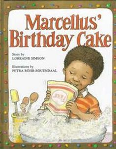 Ages 4 and up - Marcellus, a five-year-old boy decides to bake himself a birthday cake, learns some lessons about the difficulties of baking.