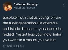 They're just plain rude. 20 Reasons Why Millennials Are A Complete And Total Disgrace To The World Stupid Funny Memes, Funny Tweets, Funny Relatable Memes, Funny Posts, Funny Quotes, Hilarious, Funny Stuff, It's Funny, Bullshit