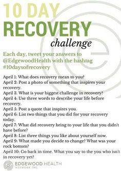 Join us on Twitter for our 10 day recovery challenge! Tweet your answer to the posted question to us each day @EdgewoodHealth! Let's show everyone the power of recovery! #10daysofrecovery: