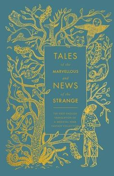 Tales of the Marvellous and News of the Strange (A Penguin Classics Hardcover) by Coralie Bickford-Smith