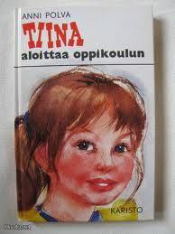 Tiina aloittaa oppikoulun by Anni Polva (cover illustration by Maija Karma)