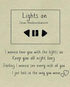 Illuminate: Lights on - Shawn Mendes lyrics✨