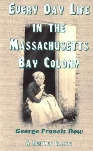 Every Day Life in the Massachusetts Bay Colony American Life, Early American, Book Club Books, The Book, Massachusetts Bay Colony, Wattle And Daub, Farming Techniques, Husband Love, I Love Books