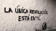 La única revolución esta en tí  #artepublico #accion