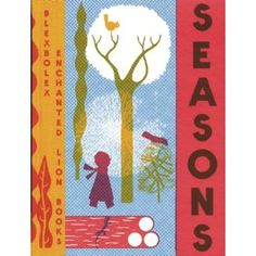 Winter, Spring, Summer, Fall, Now You Can Read About Them All!: Seasons