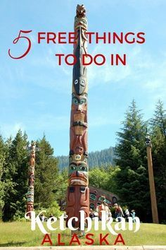 Totem poles are one of the 5 Free Things to see and do in Ketchikan Alaska with Kids   Cruising Alaska
