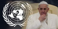 The Pope's message is strikingly in line with what we know of the overall New World Order agenda.