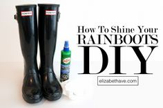 How to Shine Your Rain Boots DIY | Are those Glossy Hunter Wellies that you loved not shiny any more? Try using turtle wax, as an inexpensive fix, to get your rain boots shiny and new again. In this tutorial I explain exactly how I used it. Who knew you could use a car care product like turtle wax or armor all to do the job! Hooray! | www.elizabethave.com