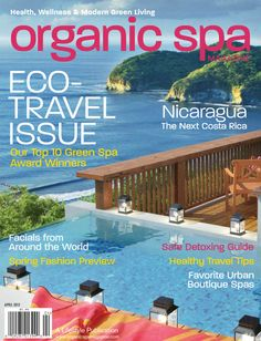 Organic Spa Magazine – April 2012 Top 10 Green Spa Awards  Calistoga Ranch