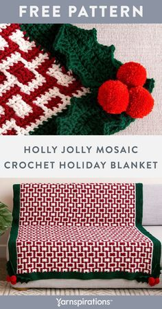 Free Holly Jolly Mosaic Crochet Holiday Blanket pattern using Red Heart Super Saver yarn. Worked in the ever-popular mosaic crochet technique, adding fun pompoms and crochet holly leaf motifs at all 4 corners creates a sense of stylish whimsy that is sure to impress. #Yarnspirations #FreeCrochetPattern #CrochetAfghan #CrochetThrow #CrochetBlanket #MosaicCrochet #HolidayBlanket #ChristmasDecor #RedHeartYarn #RedHeartSuperSaver Afghan Crochet Patterns, Knit Patterns, Christmas Mosaics, Super Saver, Holly Leaf, Red Heart Yarn, Free Crochet, Popular, Stylish
