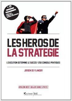 Les héros de la stratégie.