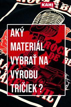 Aký materiál vybrať na výrobu tričiek ? Movie Posters, Film Poster, Billboard, Film Posters