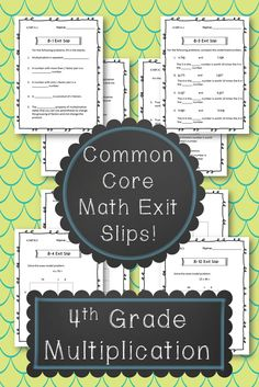 Exit slips about multiplication.  Common Core aligned!
