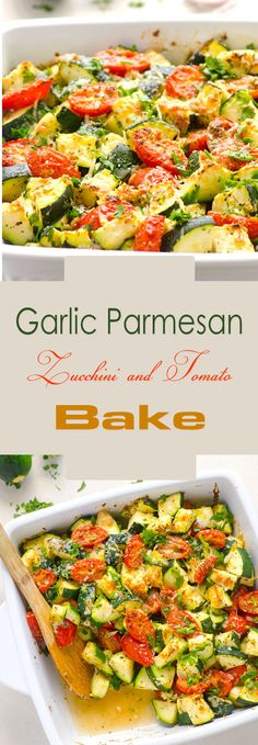 Garlic Parmesan Zucchini and Tomato Bake r3