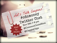 cdnmoney twitter chat november 19 2013 with christa clips and common cents mom We are Talking coupons for the #Cdnmoney Chat