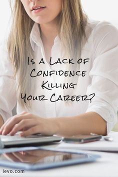 Statistically, women just don't have as much confidence in the workforce as men. www.levo.com