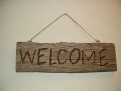Barnwood Welcome Sign Barn Wood Crafts, Barn Wood Projects, Pallet Projects, Barnwood Ideas, Barn Wood Signs, General Crafts, Hand Carved, Carving, Woodworking