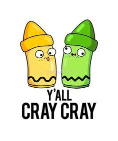 Yall Cray Cray Art Pun Sticker by punnybone - Pun Shirts - Trending Pun Shirts for sales. - Yall Cray Cray Art Pun by punnybone Funny Food Puns, Punny Puns, Funny Jokes, Funny Puns For Kids, Jokes Kids, Hilarious, Funny Drawings, Kawaii Drawings, Art Puns