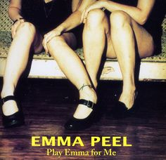 Emma Peel - Play Emma For Me