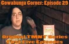Cowabunga Corner episode 29: A review of the first five episodes of the original Teenage Mutant Ninja Turtles Series.  http://www.cowabungacorner.com/content/cowabunga-corner-29