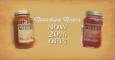 Our Moonshine Mixers are 20% off right now with code MOONSHINE at checkout! Make tasty Mason Jar Marys or Countrypolitans!