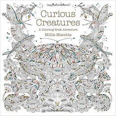 Curious Creatures: A Coloring Book Adventure (Millie Marotta Adult Coloring Book) : Millie Marotta : 洋書 : Amazon.co.jp
