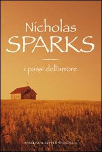 I passi dell'amore. Nicholas Sparks