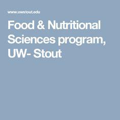 Food & Nutritional Sciences program, UW- Stout