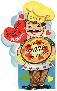 Italian Pizza Pie Chef Gives A Piece of His Heart Vintage Unused Valentine Card | eBay