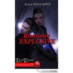 Boulimique des livres: Mon avis sur Rencontre explosive de Sylvie Rocas-G...