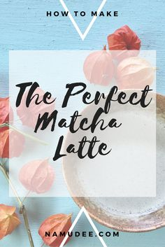 The perfect Matcha Latte — namudee Drink Coffee, Food Facts, Matcha, Latte, Place Card Holders, Tea, Healthy Lifestyle, How To Make, Recipes