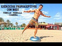 Ejercicios Propioceptivos con BOSU - Tobillo - Rodilla - Cadera - YouTube