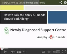 Talking to Friends and Family about Food Allergy Webinar - http://www.allergysupportcentre.ca/webinars.html