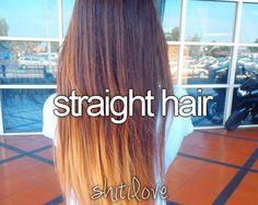 Yussssssssss (my hair is naturally straight) :) hate that cuz my hair wont curl