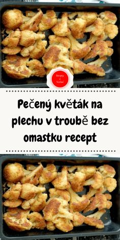 Pečený květák na plechu v troubě bez omastku recept My Recipes, Cooking Recipes, Healthy Snacks, Healthy Recipes, Food Inspiration, Food And Drink, Veggies, Low Carb, Vegetarian