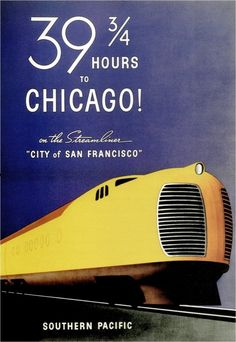 39 ¾ hours to Chicago. Souther Pacific Ad, 1936