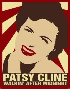 Patsy Cline  #onlyinnashville (First song I learned the words to.  About 5 or 6 years old, playing my sister's 45 over and over. Loved her voice.)
