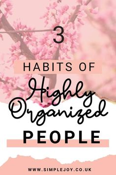 What are the key traits of an organised person? How can you start becoming more organised in your life and keep in consistent? Simple Joy   Intentional Living Coach, Decluttering & Minimalism. Helping people find more joy & less overwhelm by decluttering their home & lives. #simplejoy #organisation #organiseyourlife Organisation Hacks, Organising Tips, Organization, Live With Purpose, Life Purpose, Declutter Your Mind, We Energies, Time Management Tips, Self Improvement Tips