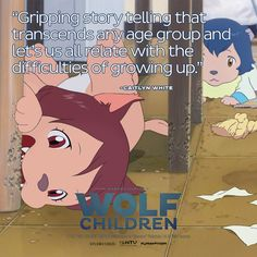 Wolf Children releases on November 26th. http://wolfchildrenmovie.com