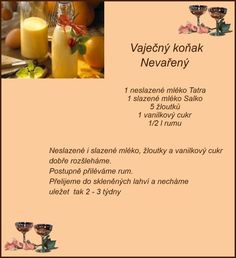 recept Cocktail Drinks, Cocktail Recipes, Cocktails, Christmas Candy, Christmas Baking, Czech Recipes, Sweet Desserts, Baking Recipes, Beverages