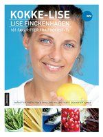 """Kokke-Lise. 101 favoritter fra Frokost-TV"""" inneholder Lise Finckenhagens beste oppskrifter på småretter, middagsretter, desserter og kaker."""