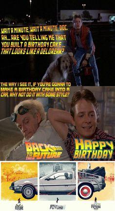 Back to the Future Happy Birthday!