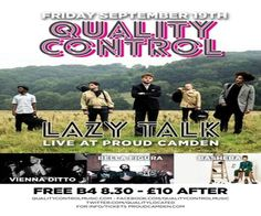 Quality Control at Proud Camden, The Horse Hospital, The Stables Market, Chalk Farm Rd, Camden Town, London, NW1 8AH, United Kingdom on September 19 at 8:00 pm - 2:30 am, Price: Standard: £10, Featuring Vienna Ditto, Bella Figura, Basheba and LazyTalk, Artists : Vienna Ditto, Bella Figura, Basheba, LazyTalk, Category: Live Music | Gig.